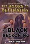 The Black Reckoning - Kay Harris Kriegsman, Sara Palmer, John Stephens