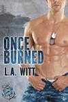 Once Burned - L.A. Witt