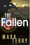 The Fallen: A Derek Stillwater Thriller - Mark Terry
