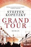 Grand Tour: Roman - Steffen Kopetzky