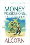 Money, Possessions, and Eternity - Randy Alcorn
