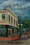 Murder & Mayhem in Goose Pimple Junction (Goose Pimple Junction mystery) (Volume 1) - Amy Metz