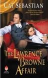 The Lawrence Browne Affair - Cat Sebastian