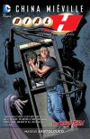 Dial H Vol. 1: Into You (The New 52) - China Mieville