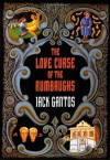 The Love Curse of the Rumbaughs - Jack Gantos