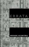 Errata - Michael Allen Zell