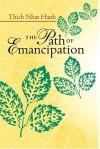 The Path of Emancipation - Thích Nhất Hạnh
