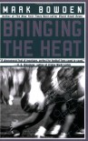 Bringing the Heat - Mark Bowden