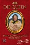 Mein königliches Tagebuch - Top Secret - Die Queen, Maja Ueberle-Pfaff