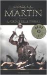 Il portale delle tenebre. Le cronache del ghiaccio e del fuoco: 7 - George R. Martin
