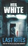 Last Rites - Neil  White
