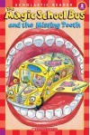 Magic School Bus And The Missing Tooth - Jeanette Lane, Carolyn Bracken, Joanna Cole, Bruce Degen
