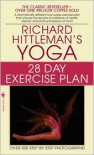 Richard Hittleman's Yoga: 28 Day Exercise Plan - Richard Hittleman