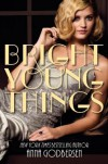 Bright Young Things (Bright Young Things, #1) - Anna Godbersen