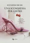Una scommessa per amore - Jennifer Crusie, Tommaso Tocci