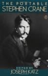 The Portable Stephen Crane - Stephen Crane, Joseph Katz