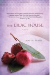 The Lilac House: A Novel - Anita Nair