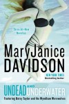 Undead and Underwater - MaryJanice Davidson