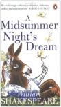 A Midsummer Night's Dream (Penguin Shakespeare) - William Shakespeare