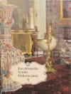 Encyklopedia sztuki dekoracyjnej - Guillaume Janneau, Joanna Arnold, Ewa Kiełczewska