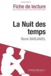 La Nuit des temps de René Barjavel (Fiche de lecture) (French Edition) - le Petit Littéraire
