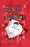 My Life as a Stuntboy - Janet Tashjian, Jake Tashjian