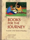 Books for the Journey: A Guide to the World of Reading - Pamela J. Fenner, Anne J. Greer