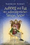 Aufstieg und Fall des außerordentlichen Simon Snow Roman (Reihe Hanser) - Rainbow Rowell, Brigitte Jakobeit