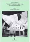 Progettare un edificio. Otto lezioni di architettura - Ludovico Quaroni, G. Esposito Quaroni