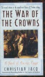 War of the Crowns: A Novel of Ancient Egypt (Queen of Freedom) - Christian Jacq, Sue Dyson