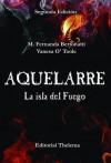 Aquelarre, La Isla del Fuego (Aquelarre #1) - María Fernanda Bertonatti, Vanesa O' Toole