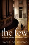The Few - Nadia Dalbuono