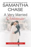 A Very Married Christmas: A Silver Bell Falls Holiday Novella - Samantha Chase