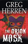 The Orion Mask - Greg Herren