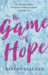 The Game of Hope - Sandra Gulland