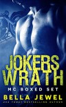 Jokers' Wrath Motorcycle Club: Boxed Set - Bella Jewel