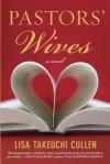 Pastors' Wives - Lisa Takeuchi Cullen
