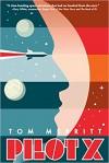 Pilot X - Tom Merritt