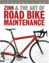 Zinn and the Art of Road Bike Maintenance - Lennard Zinn, Todd Telander