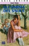 All'ombra del salice - Ruth White