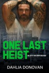One Last Heist (The Sin Bin #7) - Dahlia Donovan