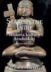 Starożytne Indie. Historia kultury hinduskiej - Marilla Albanese