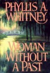 Woman Without a Past (Thorndike Press Large Print Paperback Series) - Phyllis A. Whitney
