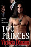 Two Princes - Victoria Danann