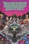Manifest Destiny Volume 3: Chiroptera & Carniformaves (Manifest Destiny Tp) - Chris Dingess