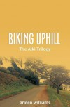 Biking Uphill - Arleen Williams