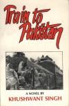 Train to Pakistan - Khushwant Singh, Arthur Lall