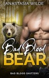Bad Blood Bear - Anastasia Wilde