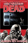 The Walking Dead Volume 23: Whispers Into Screams - Stefano Gaudiano, Charlie Adlard, Robert Kirkman