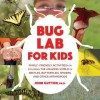 Bug Lab for Kids - John W. Guyton